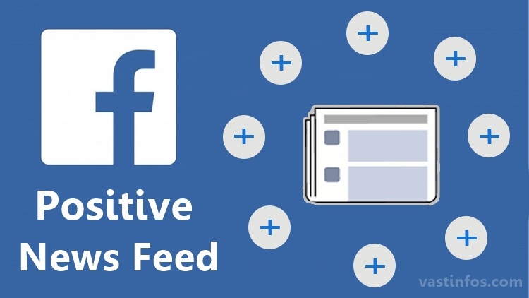 Flood your Newsfeed with Facebook Positive News Posts