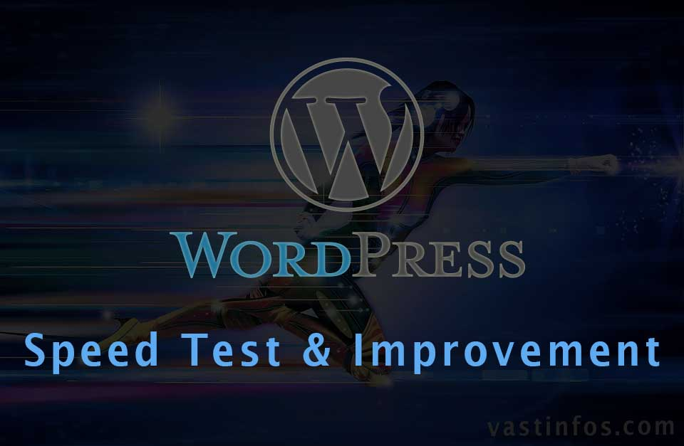 WordPress Blog Speed scores, improvement plugins